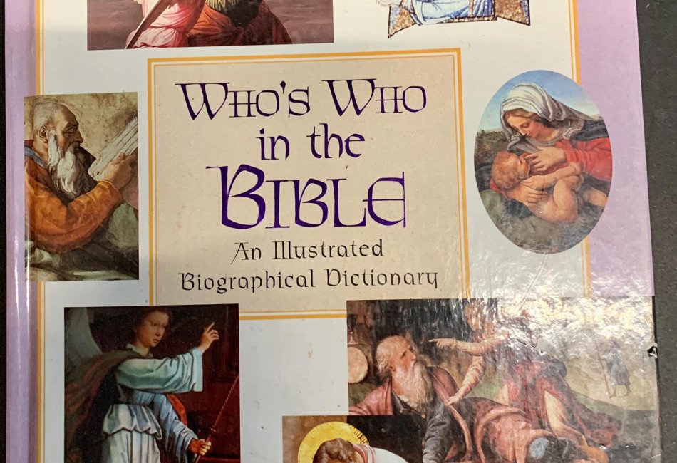 Who's Who in the Bible: An Illustrated Biographical Dictionary by Reader's Digest Association