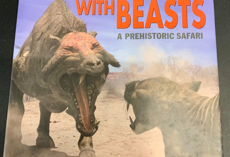 Walking with Beasts: A Prehistoric Safariby Tim Haines