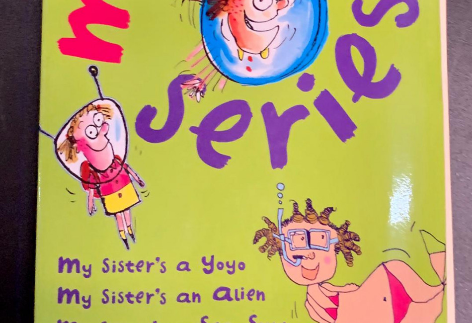 My Sister's Series (My Sister #1, 2 and 3) by Gretel Killeen,  Leigh Hobbs