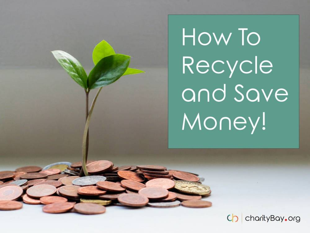 How to Recycle and Save Money
