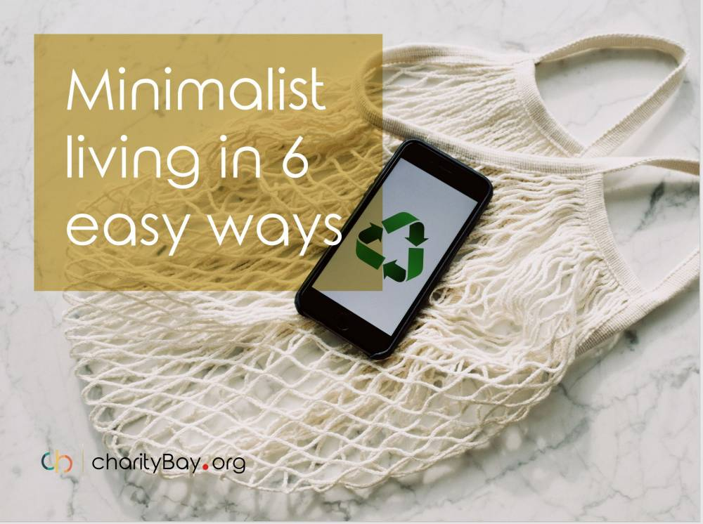 Minimalist Living In 6 Easy Ways