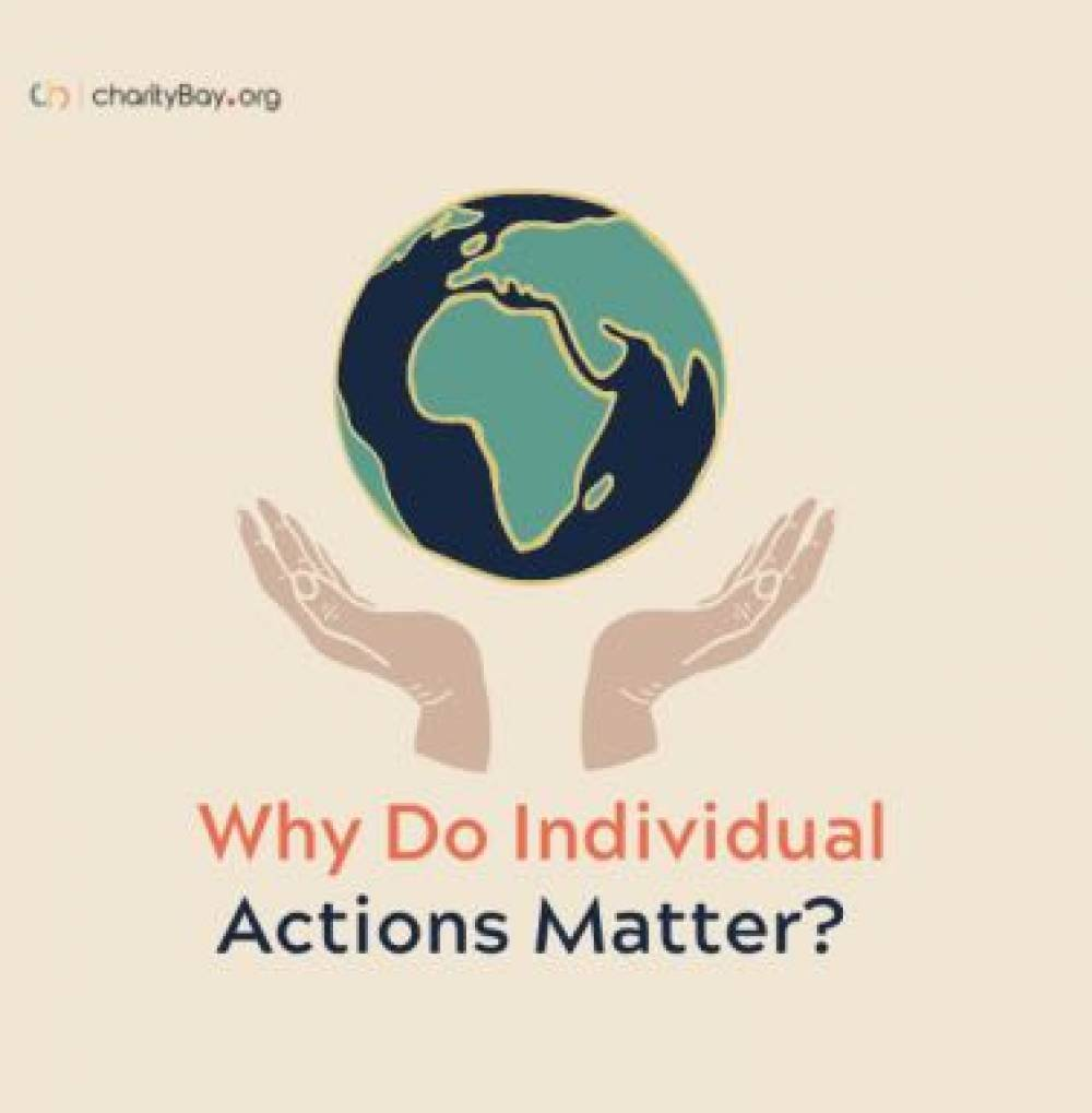 Why do individual actions matter?