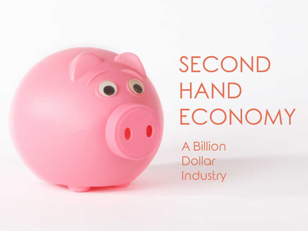 The Second-Hand Economy - A Billion Dollar Industry